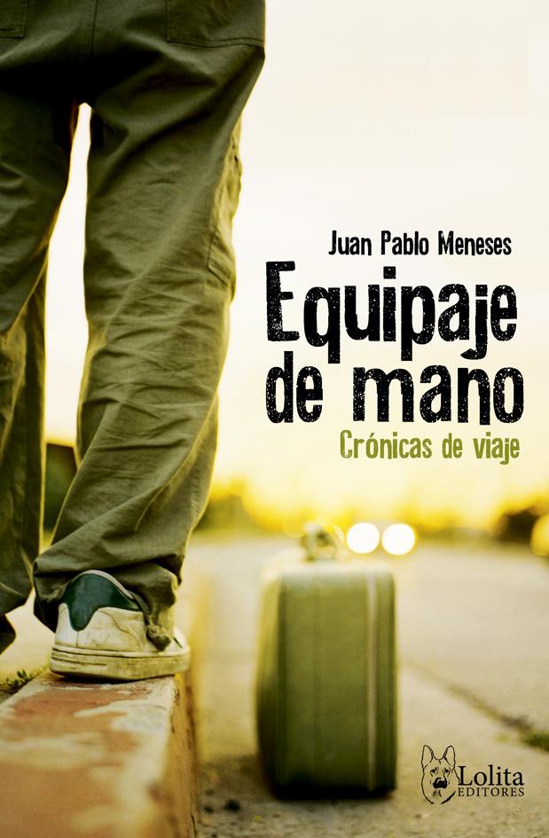 Juan Pablo Meneses Equipaje-de-mano1